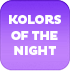 kolors of the night